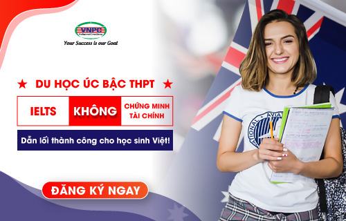 Du học Úc bậc THPT không cần IELTS, không chứng minh tài chính dẫn lối thành công cho học sinh Việt!