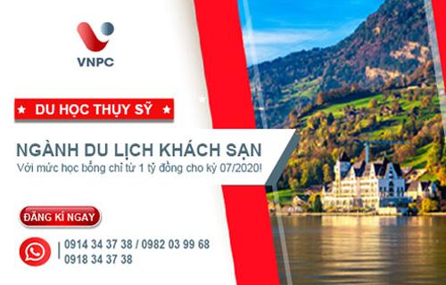 Cơ hội cuối cùng: Du học Thụy Sỹ ngành Du lịch Khách sạn với mức học bổng 1 tỷ đồng cho kỳ 07/2020!