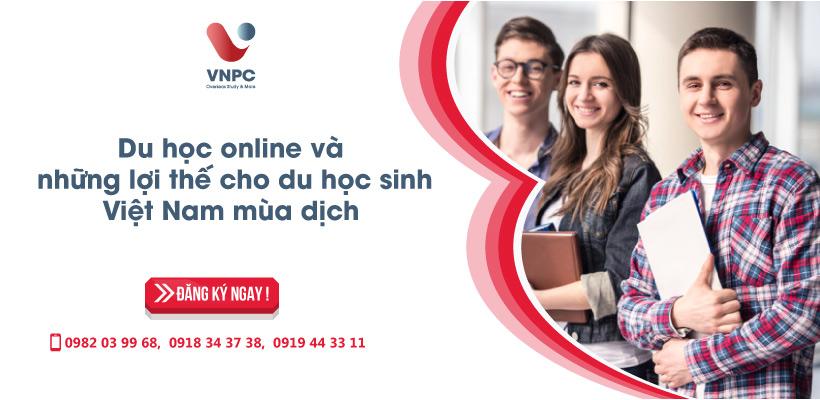 Du học online và những lợi thế cho du học sinh Việt Nam mùa dịch