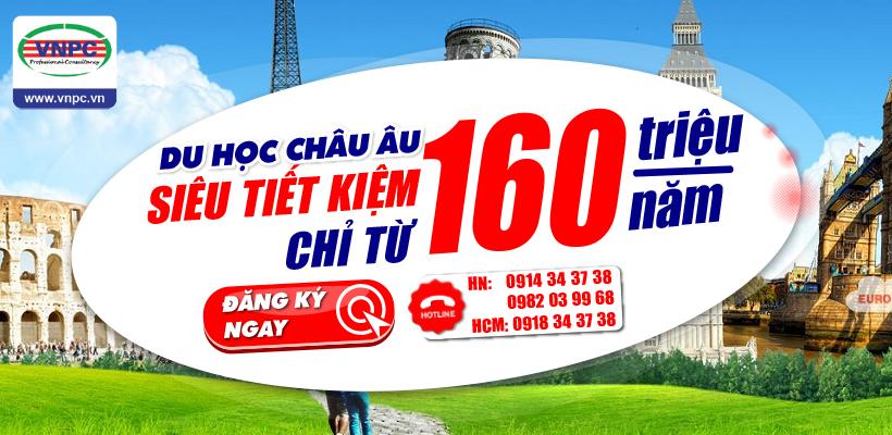 Du học Châu Âu siêu tiết kiệm chỉ từ 160 Triệu/Năm