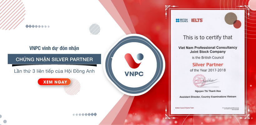 VNPC vinh dự đón nhận chứng nhận Silver Partner lần thứ 3 liên tiếp của hội đồng Anh