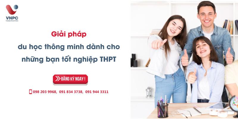 Giải pháp du học tiết kiệm chi phí nhất cho các bạn học sinh tốt nghiệp THPT