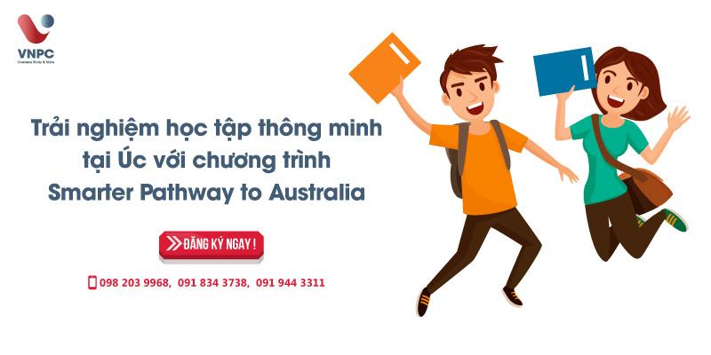 Trải nghiệm học tập thông minh tại Úc với chương trình Smarter Pathway To Australia