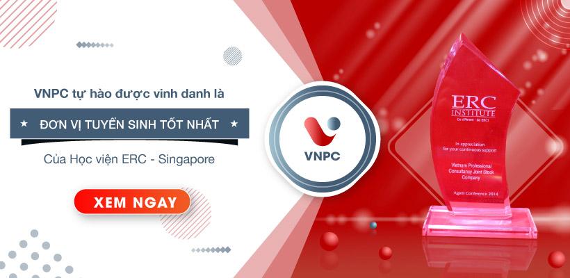 VNPC được vinh danh là đơn vị tuyển sinh tốt nhất của ERC Singapore!