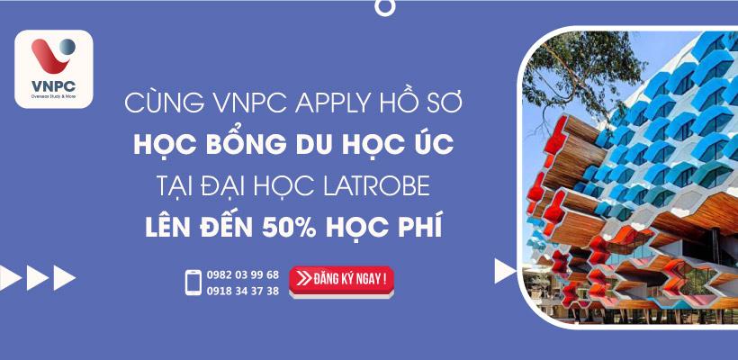 Cùng VNPC Apply hồ sơ học bổng du học Úc tại đại học La Trobe lên đến 50% học phí