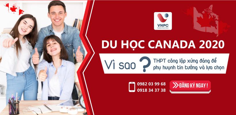 Du học Canada 2020: Vì sao THPT công lập xứng đáng để phụ huynh tin tưởng và lựa chọn?
