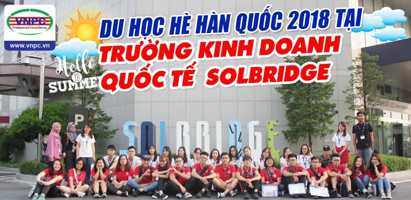 Du học hè Hàn Quốc 2018 tại trường Kinh doanh quốc tế SolBridge