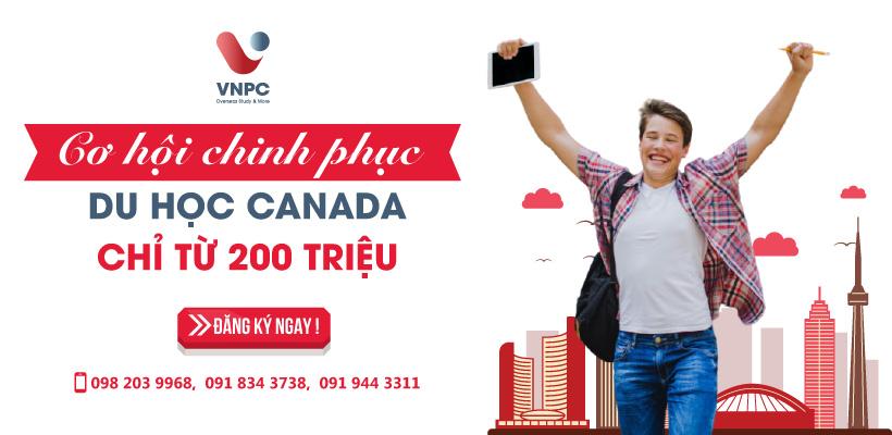 Cơ hội chinh phục du học Canada chỉ từ 200 triệu