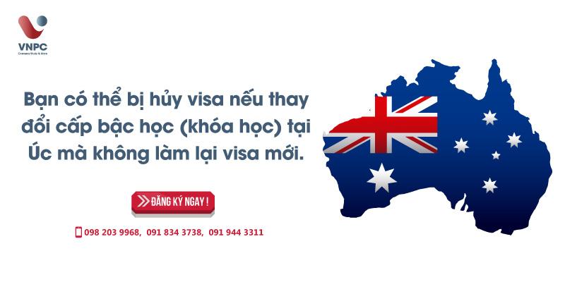 Bạn có thể bị hủy visa nếu thay đổi cấp bậc học (khóa học) tại Úc mà không làm lại visa mới