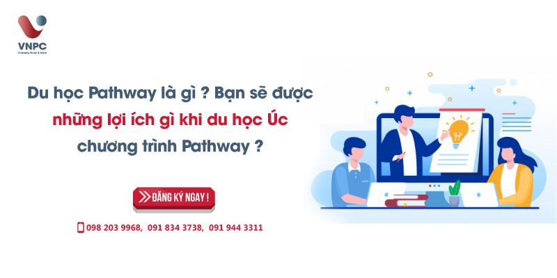 Du học Pathway là gì? Bạn sẽ được những lợi ích gì khi du học Úc chương trình Pathway?