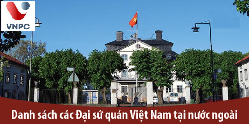 Danh sách đại sứ quán đã mở cửa cho phép xin Visa du học ở Việt Nam sau dịch Covid