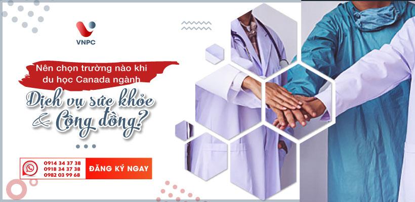 Du học Canada ngành dịch vụ chăm sóc sức khỏe