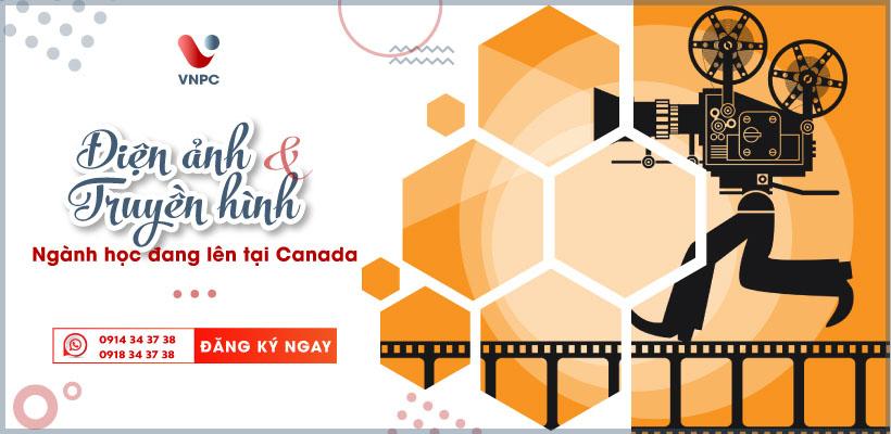 Du học Canada ngành Điện Ảnh và Truyền Hình