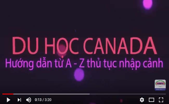 Hướng dẫn làm thủ tục nhập cảnh vào Canada từ A - Z