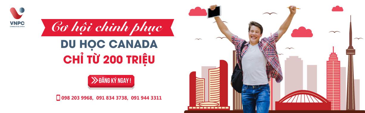 Cơ hội chinh phục du học Canada 2021 chỉ từ 200 triệu