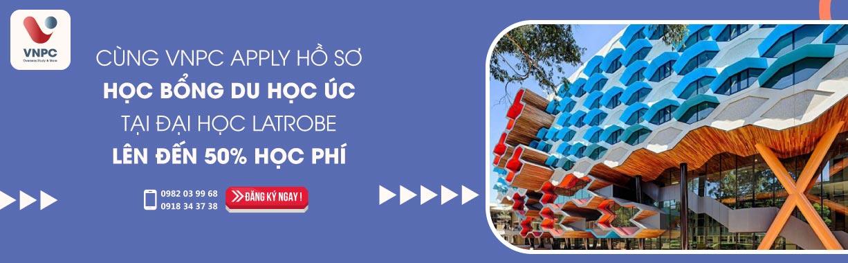Cùng VNPC Apply hồ sơ học bổng du học Úc tại đại học La Trobe lên đến 50% học phí tại tháng 3